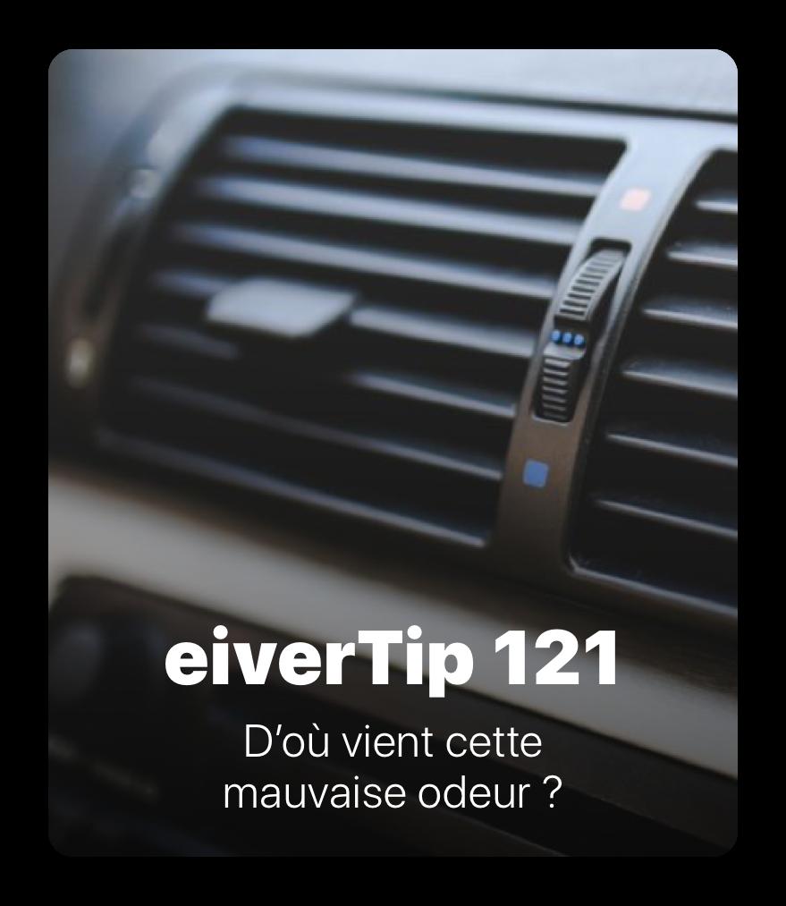 121 - eiverTips : Entretien voiture