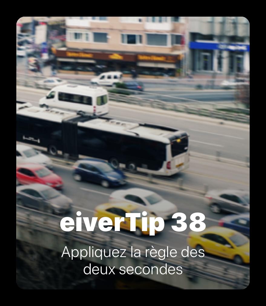 3 secu - eiverTips : Sécurité au volant