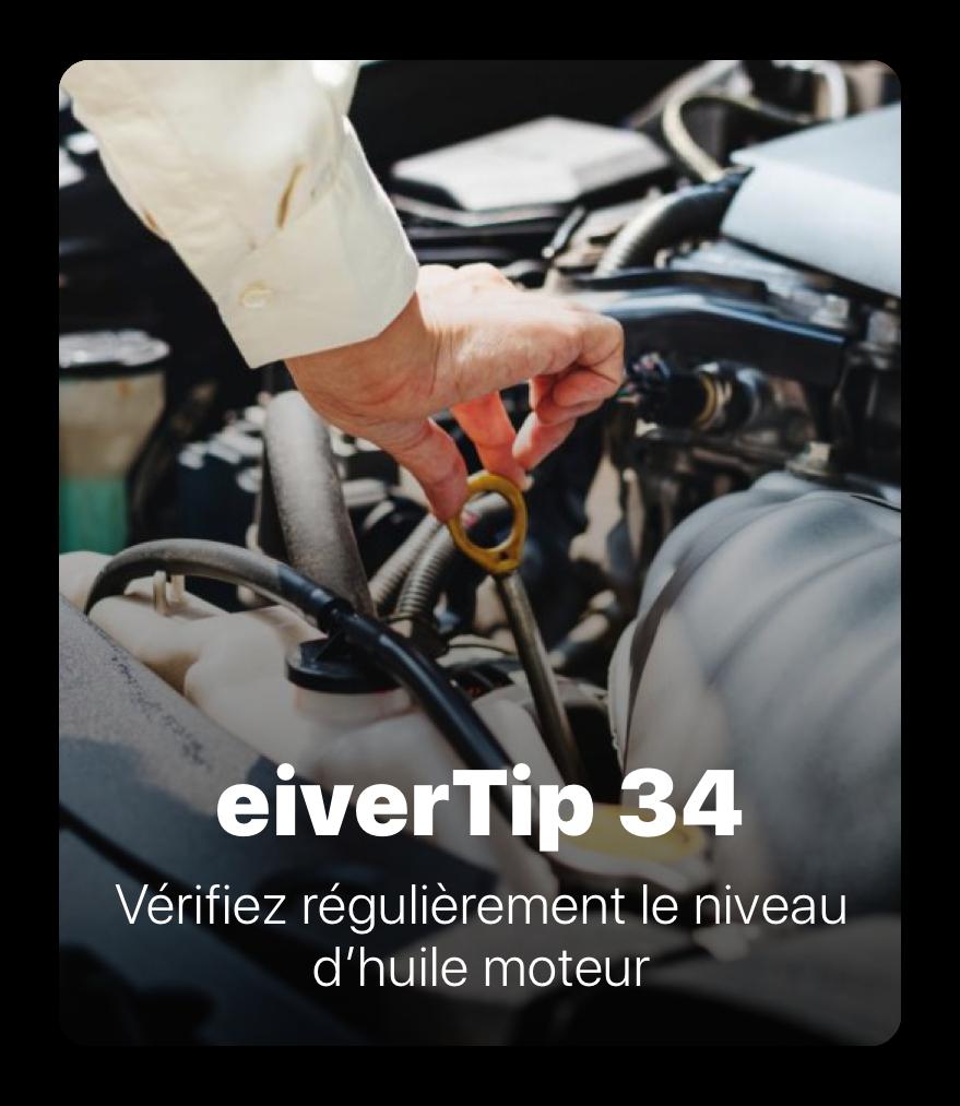 34 - eiverTips : Entretien voiture
